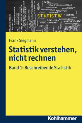 Statistik verstehen, nicht rechnen