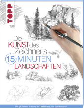 Die Kunst des Zeichnens 15 Minuten - Landschaften Cover