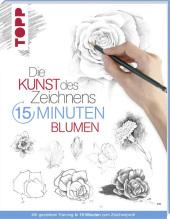 Die Kunst des Zeichnens 15 Minuten - Blumen Cover