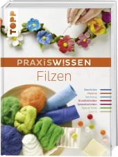 PraxisWissen Filzen Cover