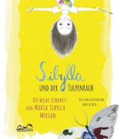 Sibylla und der Tulpenraub Cover