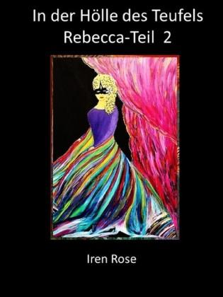 Rebecca - In der Hölle des Teufels