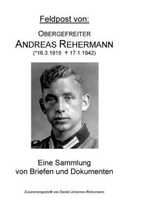 Feldpost von: Obergefreiter Andreas Rehermann