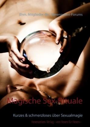 Magische Sex-Rituale