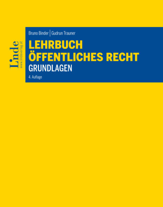 Lehrbuch Öffentliches Recht - Grundlagen
