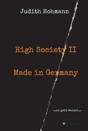 High Society II - Made in Germany