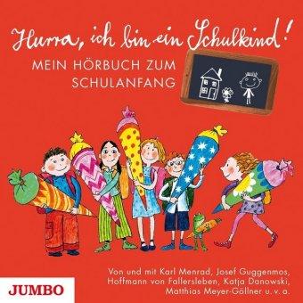 Hurra, ich bin ein Schulkind!, 1 Audio-CD
