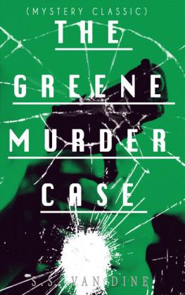 THE GREENE MURDER CASE (Mystery Classic)