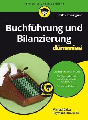 Buchführung und Bilanzierung für Dummies. Jubiläumsausgabe
