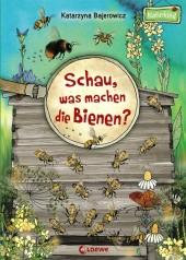 Schau, was machen die Bienen? Cover