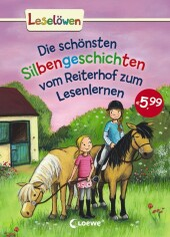Die schönsten Silbengeschichten vom Reiterhof zum Lesenlernen Cover