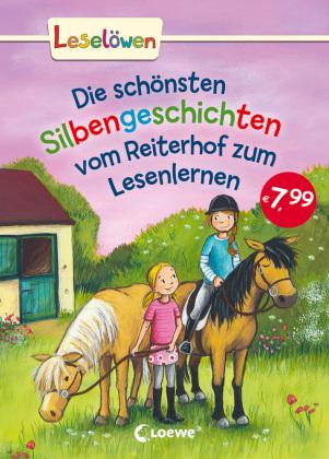 Die schönsten Silbengeschichten vom Reiterhof zum Lesenlernen
