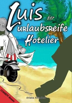 Luis - der urlaubsreife Hotelier