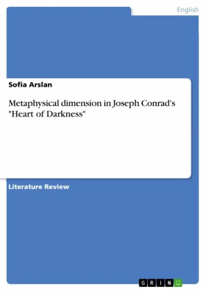 Metaphysical dimension in Joseph Conrad's 'Heart of Darkness'