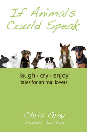 If Animals Could Speak