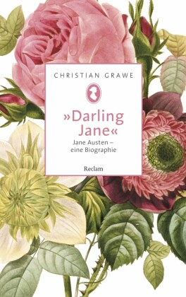 'Darling Jane'. Jane Austen - eine Biographie