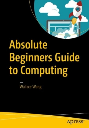 Absolute Beginners Guide to Computing
