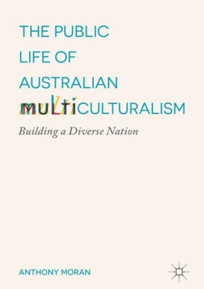 The Public Life of Australian Multiculturalism