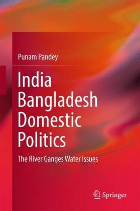 India Bangladesh Domestic Politics
