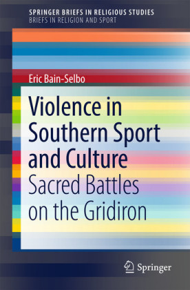 Violence in Southern Sport and Culture