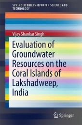 Evaluation of Groundwater Resources on the Coral Islands of Lakshadweep, India