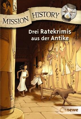 Mission History - Drei Ratekrimis aus der Antike