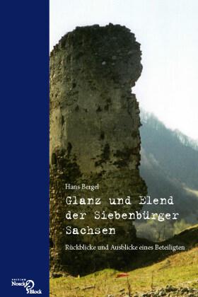 Glanz und Elend der Siebenbürger Sachsen