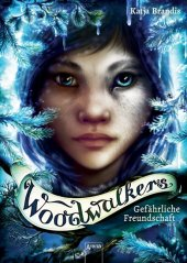 Woodwalkers - Gefährliche Freundschaft Cover