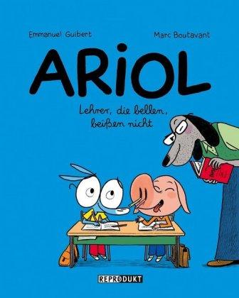 Ariol - Lehrer, die bellen, beißen nicht