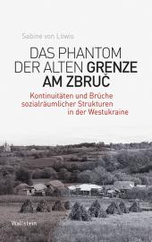 Das Phantom der alten Grenze am Zbruc