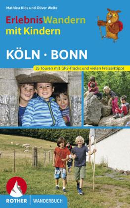 Rother Wanderbuch Erlebniswandern mit Kindern Köln - Bonn