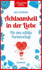 Achtsamkeit in der Liebe Cover