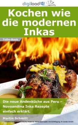 Kochen wie die modernen Inkas