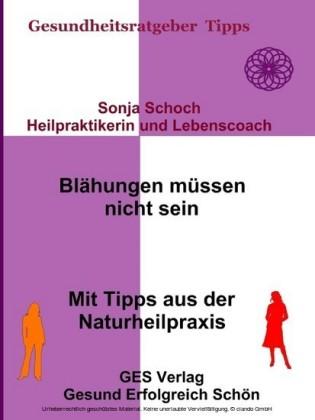 Blähungen müssen nicht sein- Mit Tipps aus der Naturheilpraxis