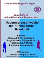 Nebennierenschwäche die 'unbekannte' Krankheit