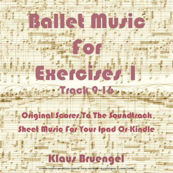 Ballet Music For Exercises 1, Track 9-16