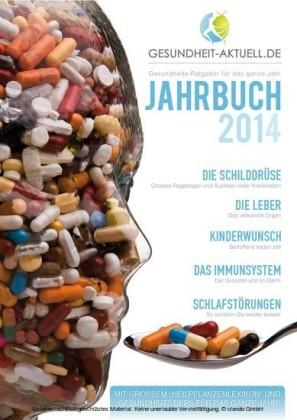 Gesundheit aktuell.de - Jahrbuch 2014 - Gesundheitsratgeber für das ganze Jahr