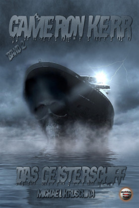 Cameron Kerr Band 2 - Das Geisterschiff