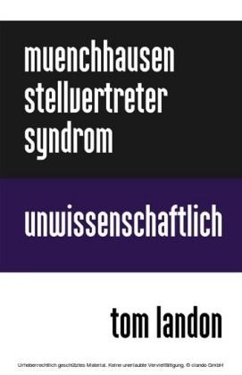 Münchhausen-Stellvertreter-Syndrom