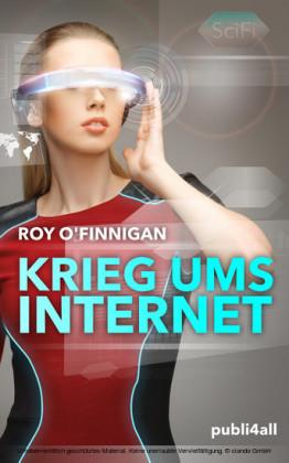 Krieg ums Internet