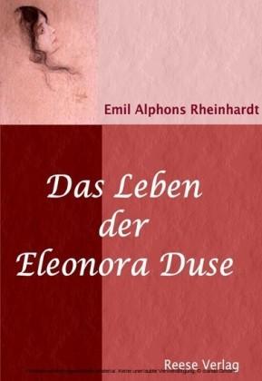 Das Leben der Eleonora Duse