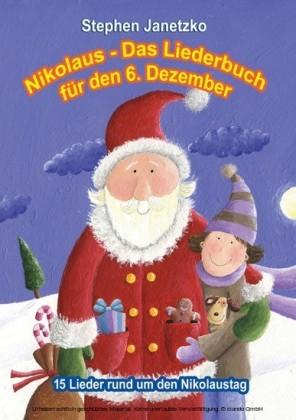 Nikolaus - Das Liederbuch für den 6. Dezember