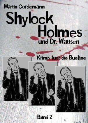 Shylock Holmes und Dr. Wattsen
