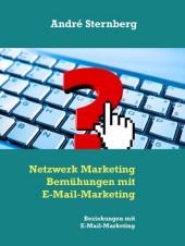 Netzwerk Marketing Bemühungen mit E-Mail-Marketing