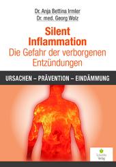 Silent Inflammation - Die Gefahr der verborgenen Entzündungen Cover