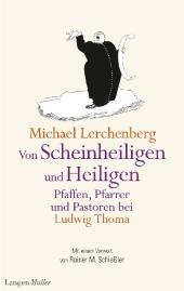 Von Scheinheiligen und Heiligen - Pfaffen, Pfarrer und Pastoren bei Ludwig Thoma Cover