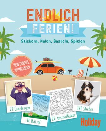 HOLIDAY Mitmachbuch: Endlich Ferien!