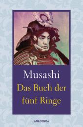 Das Buch der fünf Ringe / Das Buch der mit der Kriegskunst verwandten Traditionen Cover