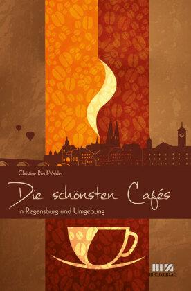 Die schönsten Cafés in Regensburg und Umgebung