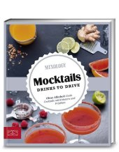 Mocktails. Drinks to drive Cover